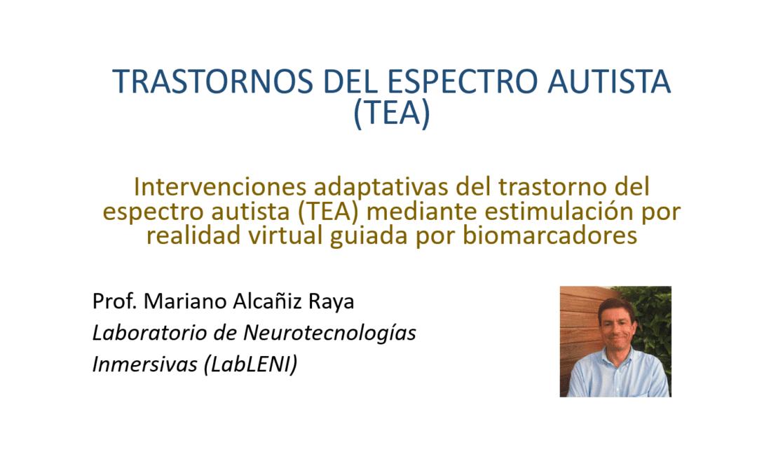 Mariano Alcañiz, speaker at the XXIII International Update Congress on NEURODEVELOPMENT DISORDERS